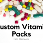 Custom Vitamin Packs