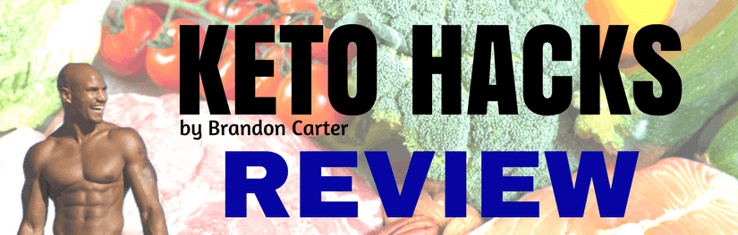 KETO HACKS Review by Brandon Carter