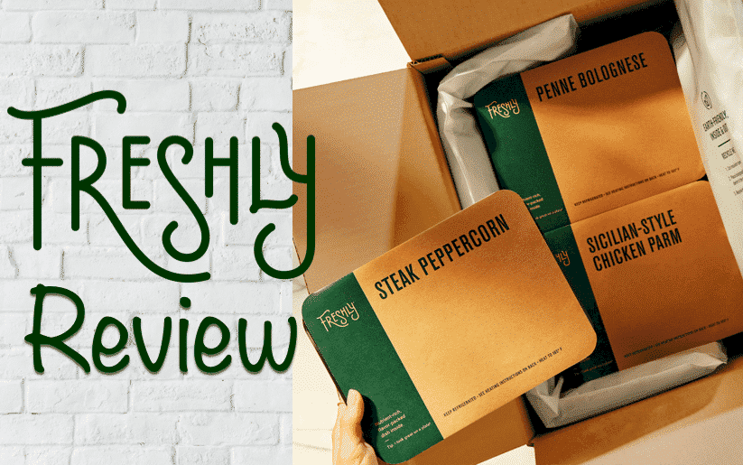 Freshly Review - Healthy Fresh Meals Delivered to Your Door