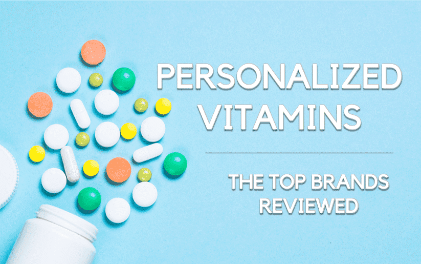 Custom Vitamin Packs - Top 5 Brands Offering Personalization