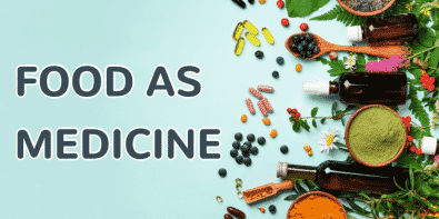 Food as Medicine - A Proactive Approach to Better Health
